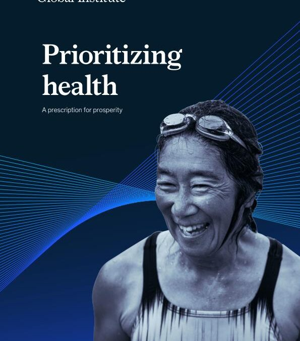 Prioritizing health. A prescription for prosperity