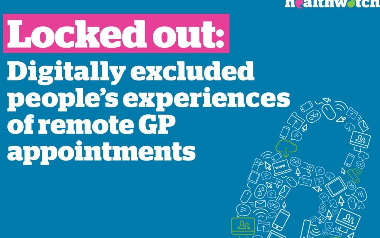 Healthwatch England. Bretxa digital: testimonis de persones excloses a l'atenció no presencial