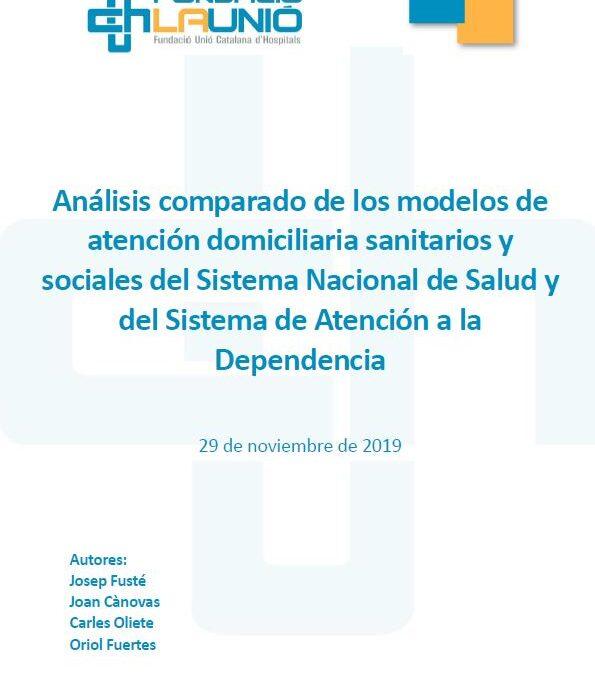 Análisis comparado de los modelos de atención domiciliaria sanitarios y sociales del Sistema Nacional de Salud y del Sistema de Atención a la Dependencia